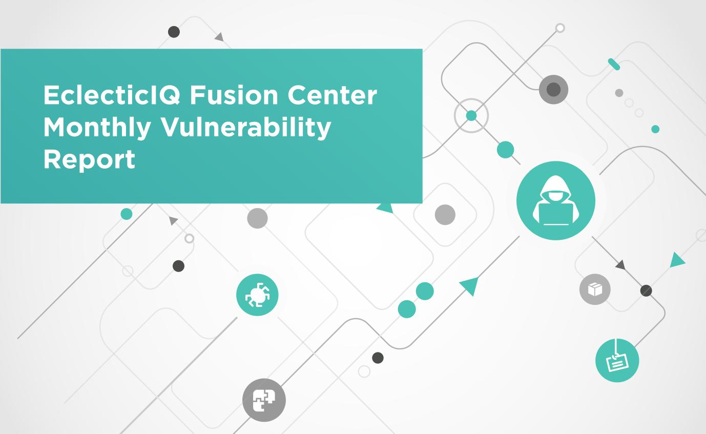 EIQ_FC_Monthly Vulnerability Report